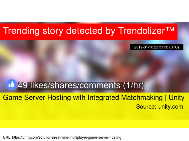 Game Server Hosting with Integrated Matchmaking | Unity