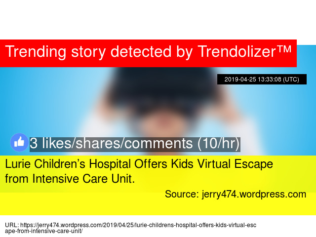 Lurie Children's Hospital Offers Kids Virtual Escape from