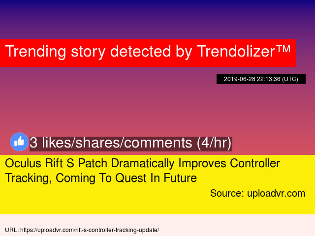 Oculus Rift S Patch Dramatically Improves Controller Tracking