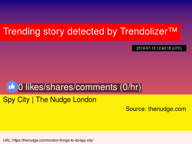 Spy City | The Nudge London